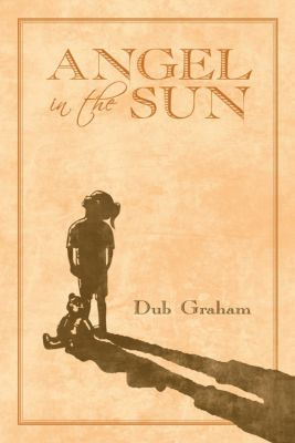 Angel in the Sun, Dub Graham