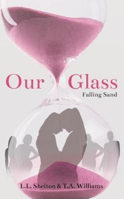 Angel Wood: Our Glass, L. L. Shelton