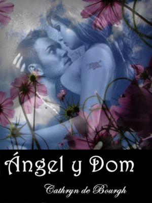 Ángel y Dom, Cathryn de Bourgh