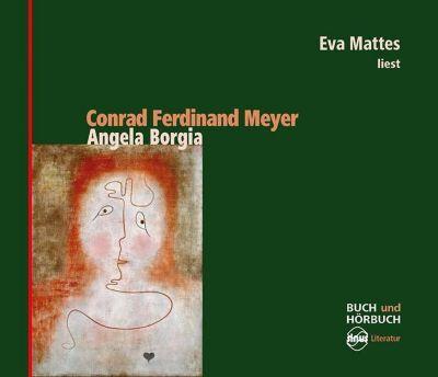 Angela Borgia, 4 Audio-CDs + 1 Buch, Conrad Ferdinand Meyer