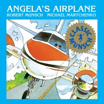 Angela's Airplane, Robert Munsch