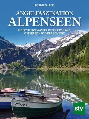 Angelfaszination Alpenseen - Bernd Taller |