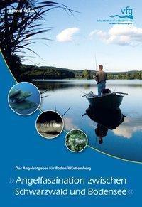 Angelfaszination zwischen Schwarzwald und Bodensee, Bernd Taller