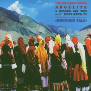 Angelite - The Bulgarian Voices (Mountain Tale), The Bulgarian Voices Angelite