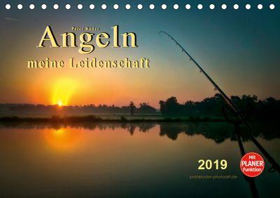 Angeln - meine Leidenschaft (Tischkalender 2019 DIN A5 quer), Peter Roder