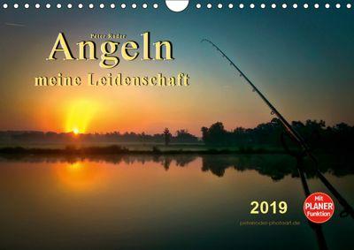 Angeln - meine Leidenschaft (Wandkalender 2019 DIN A4 quer), Peter Roder