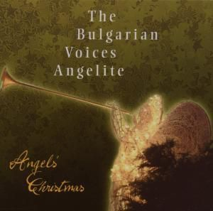 Angels' Christmas, Bulgarian Voices 'Angelite'