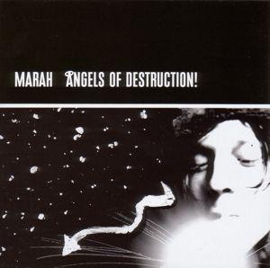 Angels Of Destruction, Marah