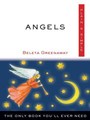 Angels, Plain & Simple, Beleta Greenaway