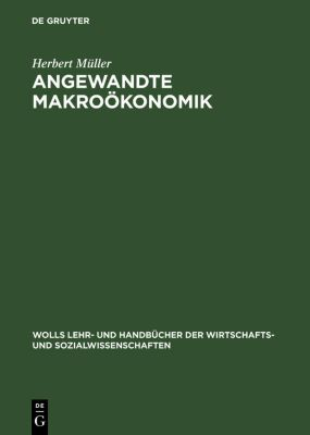 Angewandte Makroökonomik, Herbert Müller
