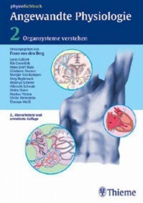 Angewandte Physiologie: Bd.2 Organsysteme verstehen und beeinflussen