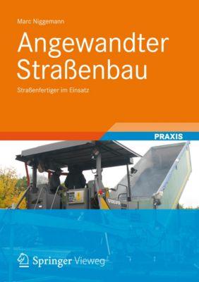 Angewandter Strassenbau, Marc Niggemann