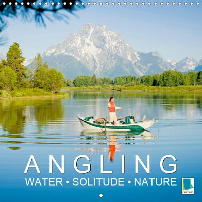 Angling - water, solitude and nature (Wall Calendar 2019 300 × 300 mm Square), CALVENDO