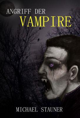 Angriff der Vampire, Michael Stauner