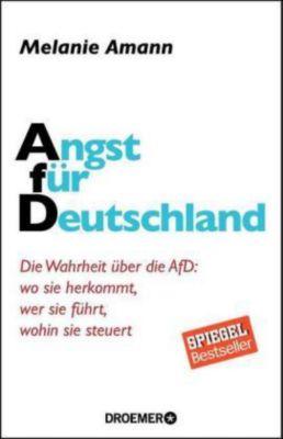Angst für Deutschland, Melanie Amann