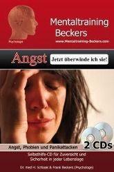 Angst - Jetzt überwinde ich sie!, 2 Audio-CDs, Heidemarie Schlaak, Frank Beckers
