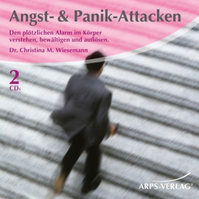 Angst & Panik-Attacken, Christina M. Wiesemann