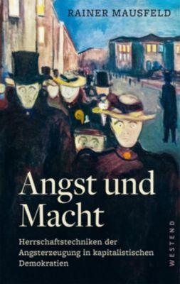 Angst und Macht - Rainer Mausfeld |
