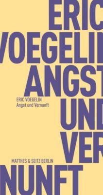 Angst und Vernunft, Eric Voegelin