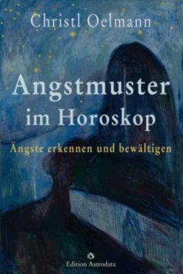 Angstmuster im Horoskop - Christl Oelmann |