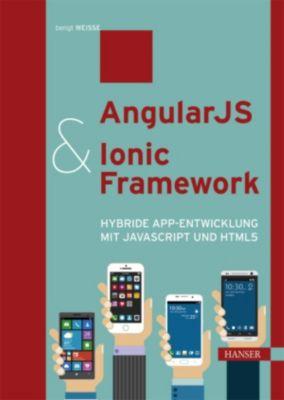 AngularJS & Ionic Framework, Bengt Weiße
