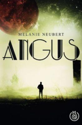 Angus - Melanie Neubert |
