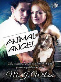 Animal Angel, M. J. Wilson