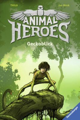 Animal Heroes: Animal Heroes, Band 3: Geckoblick, Thilo