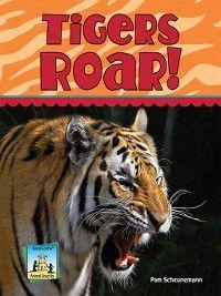 Animal Sounds Set 1: Tigers Roar!, Pam Scheunemann
