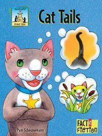 Animal Tales: Cat Tails, Pam Scheunemann
