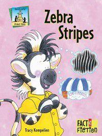Animal Tales: Zebra Stripes, Tracy Kompelien