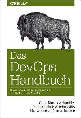 Animals: Das DevOps-Handbuch, John Willis, Jez Humble, Gene Kim, Patrick Debois