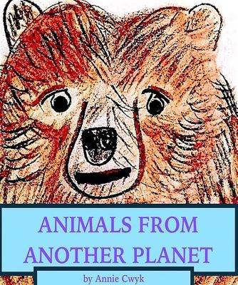 Animals From Another Planet, Annie Cwyk