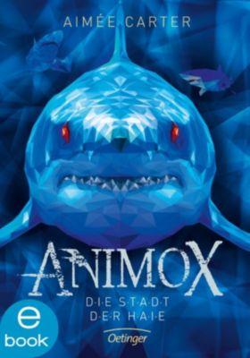 Animox: Animox. Die Stadt der Haie, Aimee Carter