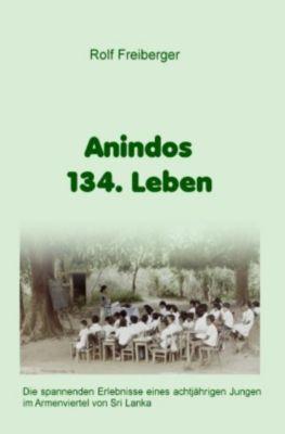 Anindos 134. Leben - Rolf Freiberger |