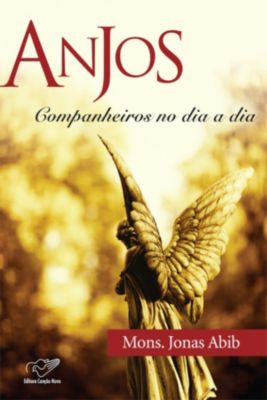 Anjos Companheiros no Dia a Dia, Monsenhor Jonas Abib