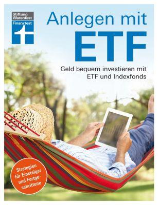 Anlegen mit ETF, Antonie Klotz, Hans G. Linder, Brigitte Wallstabe-Watermann, Dr. Gisela Baur