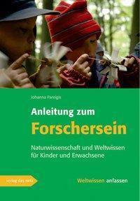 Anleitung zum Forschersein, Johanna Pareigis