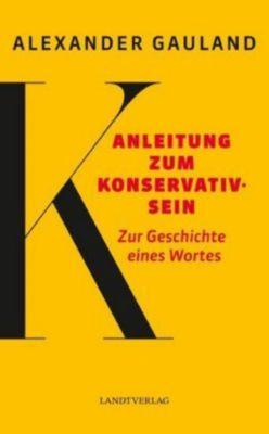 Anleitung zum Konservativsein, Alexander Gauland