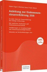 Anleitung zur Einkommensteuererklärung 2018, Robert Engert, Winfried Simon, Frank Ulbrich