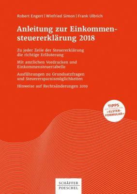 Anleitung zur Einkommensteuererklärung 2018, Robert Engert, Frank Ulbrich, Winfried Simon