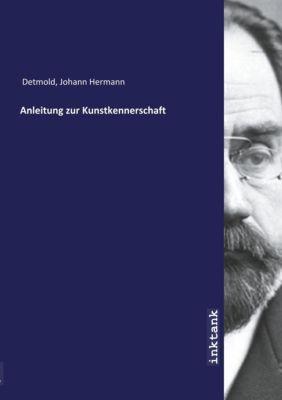 Anleitung zur Kunstkennerschaft - Johann Hermann Detmold pdf epub