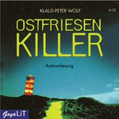 Ann Kathrin Klaasen Band 1: Ostfriesenkiller (3 Audio-CDs), Klaus-Peter Wolf