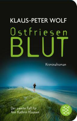 Ann Kathrin Klaasen Band 2: Ostfriesenblut - Klaus-Peter Wolf |