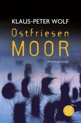 Ann Kathrin Klaasen Band 7: Ostfriesenmoor, Klaus-Peter Wolf