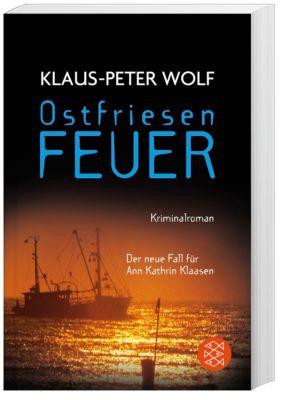 Ann Kathrin Klaasen Band 8: Ostfriesenfeuer, Klaus-Peter Wolf