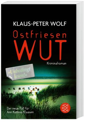 Ann Kathrin Klaasen Band 9: Ostfriesenwut, Klaus-Peter Wolf