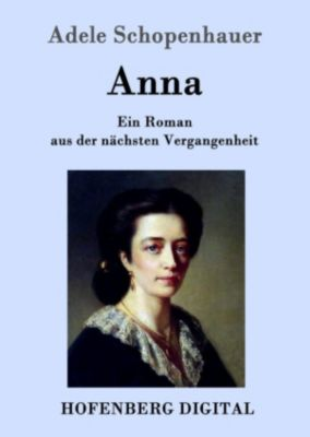 Anna, Adele Schopenhauer