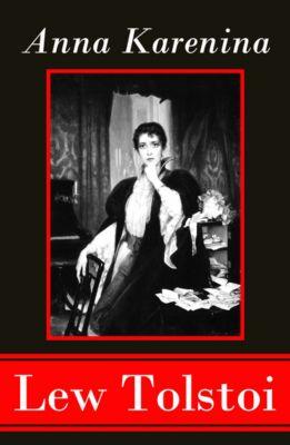 Anna Karenina - Vollständige deutsche Ausgabe mit Personenregister, Lew Tolstoi