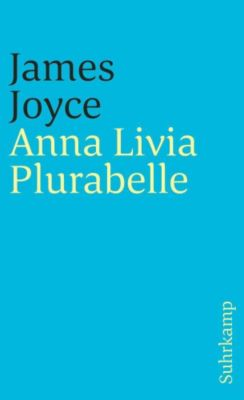 Anna Livia Plurabelle - James Joyce |